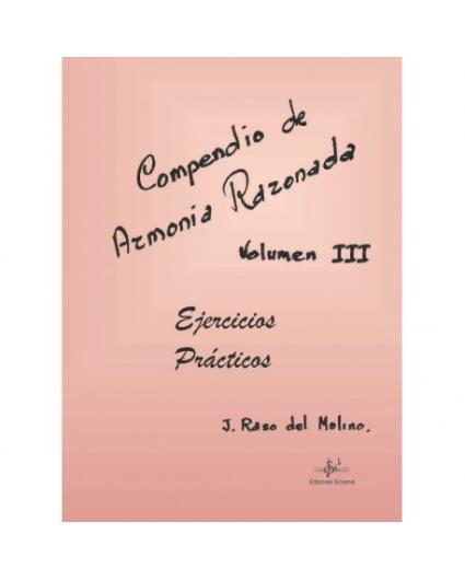 Compendio de Armonia Razonada Vol.3 Ejercicios Prácticos