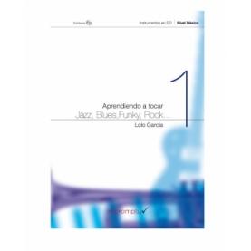 Aprendiendo a Tocar Jazz, Blues, Funky, Rock 1 CD Basico