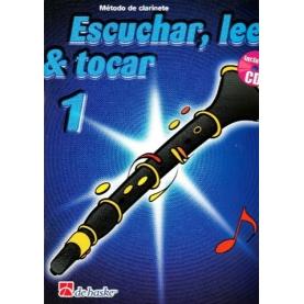 Escuchar, Leer & Tocar. Clarinete 1 + CD
